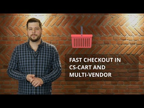 Fast checkout in CS-Cart and Multi-Vendor