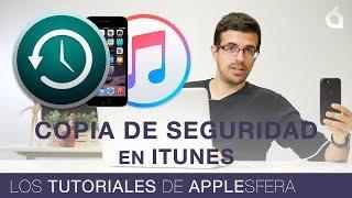 Cómo hacer COPIA de SEGURIDAD con ITUNES en iPhone   Los tutoriales de Applesfera