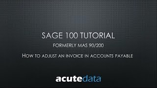 Sage 100 - How to Adjust an Invoice in Accounts Payable (formerly MAS 90 / 200)