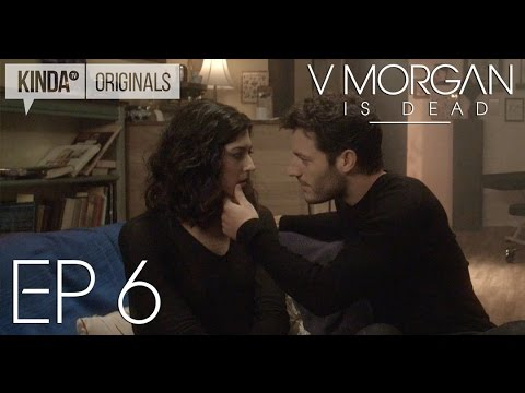 "V Morgan Is Dead | Episode 6 | ""Dinner Date"""
