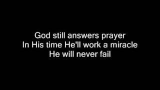 God Still Answers Prayer by Karen Peck & New River