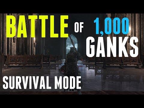 Dark Souls 3 - Survival Mode - The Battle of 1,000 Ganks!