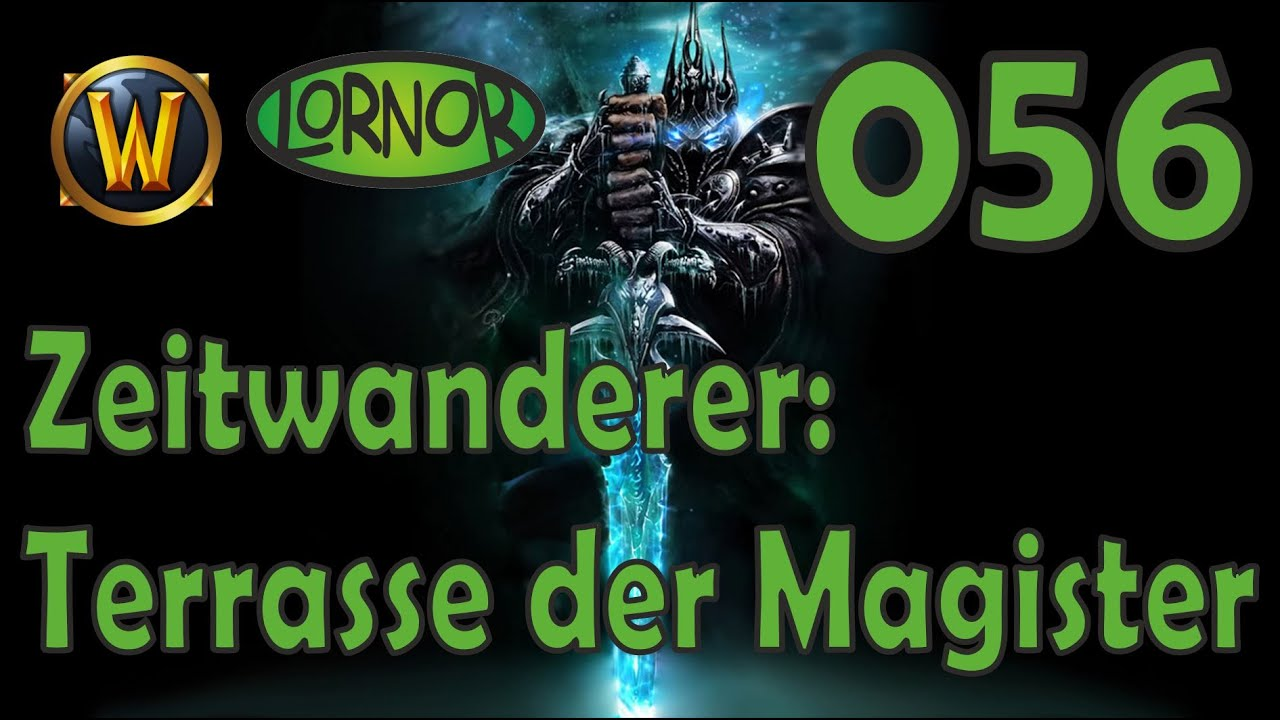 Zeitwanderer Terrasse Der Magister Lornor Spielt World Of Warcraft