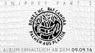 BONEZ MC & RAF Camora - Palmen Aus Plastik - Snippet pt. 2