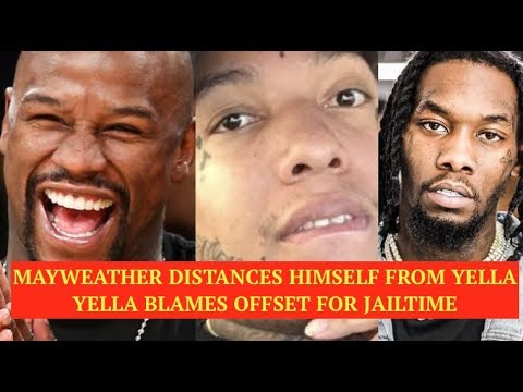 FLoyd Mayweather Distances Himself From King Yella When He's in Jail, Yella Blames Offset for IT ALL