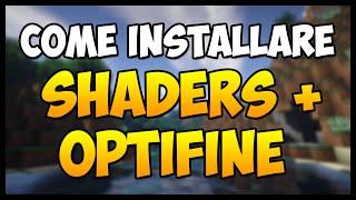 Come Installare la Shaders Mod + Optifine su Minecraft 1.9.4/1.9.2/1.9.0