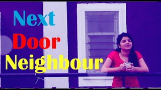Next Door Neighbour - Chhote Bachhe Entertainers