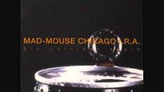 Mad Mouse Chicago I.R.A. - R.A.F.