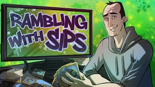 Rambling With Sips - September 19th 2015 (Episode #16)