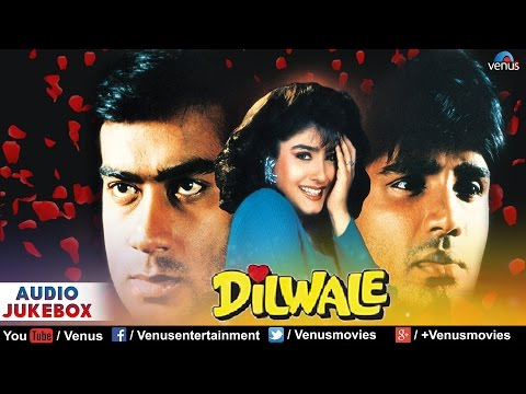 Dilwale  Audio Jukebox  Ajay Devgan, Raveena Tandon, Sunil Shetty, Paresh Rawal