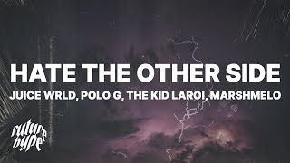 Play Hate The Other Side (with Marshmello & The Kid Laroi)