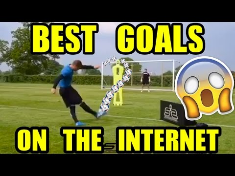 BEST GOALS ON THE INTERNET!