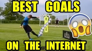 best goals on the internet