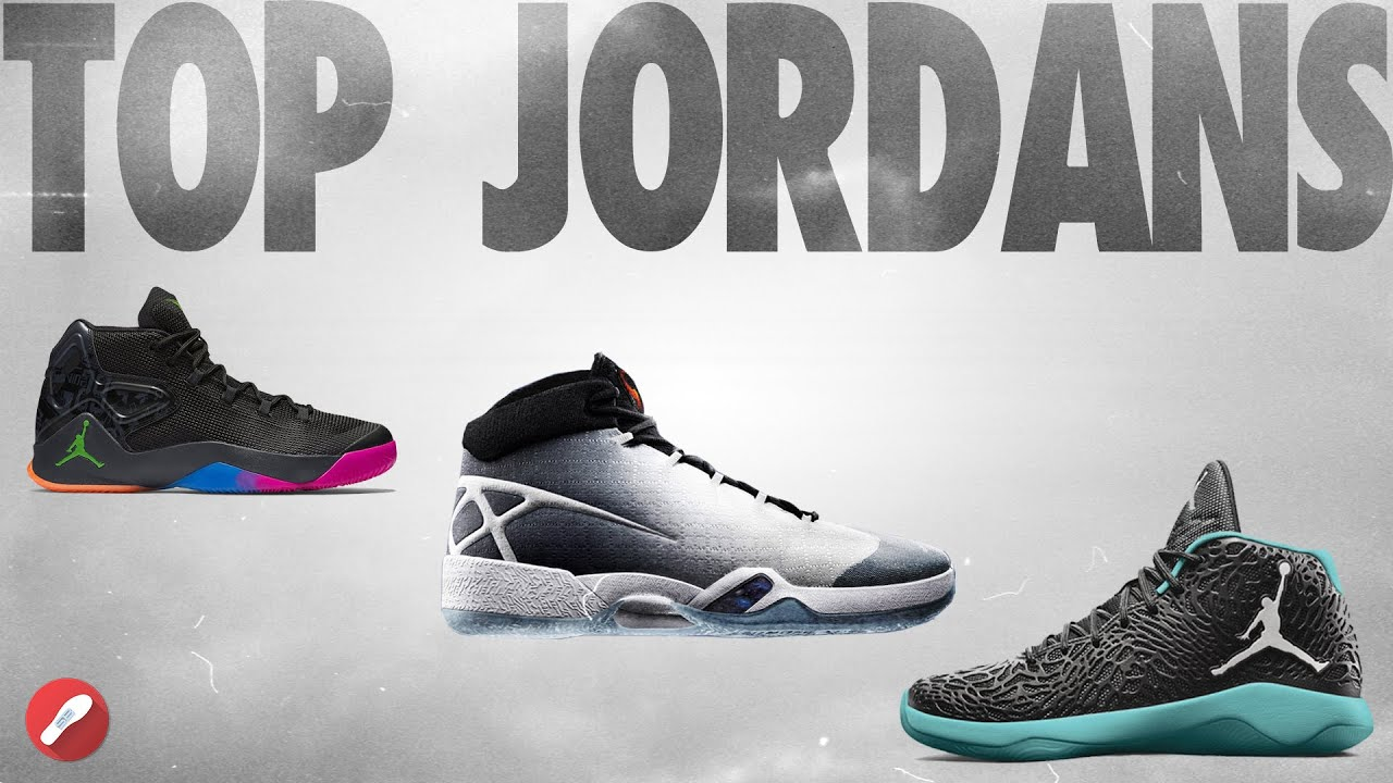 f9a43e8ae16724 Top 5 Jordans! The Sole Brothers - YouTube