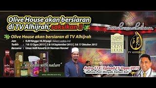 OLIVE HOUSE   RAHSIA PATI MINYAK ZAITUN   AL HIJRAH #2