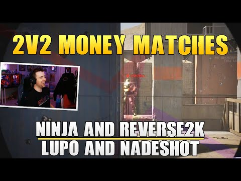 Call Of Duty: 2v2 Money Matches! Ninja & Reverse2k Vs Nadeshot & DrLupo!
