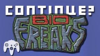 Bio F.R.E.A.K.S. (N64) - Continue?