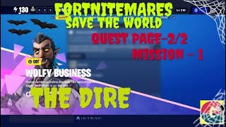 FORTNITEMARES-WOLFY BUSINESS-THE DIRE-QUEST PAGE-2/2-MISSION-1