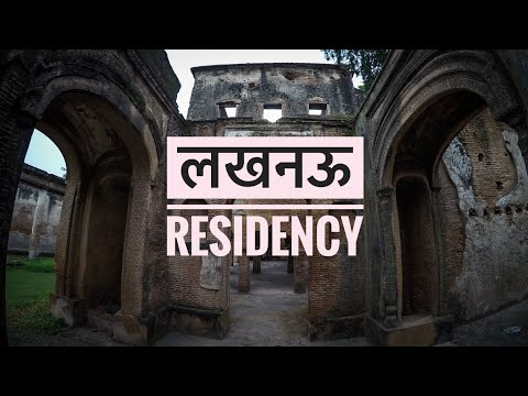 A travel video to Lucknow Residency | Siddhartha Joshi
