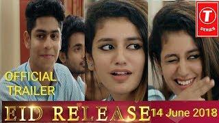 Oru Adaar Love   Official Trailer 2018   Priya Prakash Warrier   Roshan Abdul   Shaan Rahman   Omar