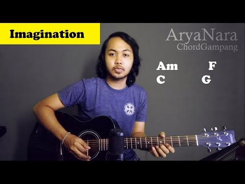 Chord Gampang (Imagination - Shawn Mendes) By Arya Nara (Tutorial Gitar) Untuk Pemula