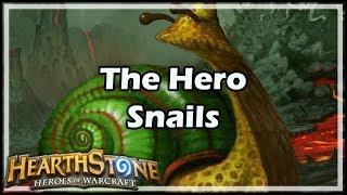 [Hearthstone] The Hero Snails