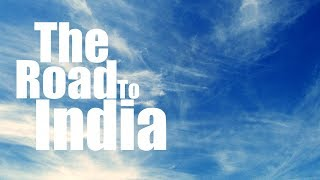 The Road To India - A Bollywood Adventure!