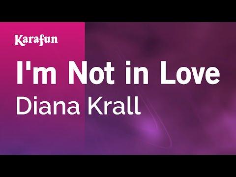 Karaoke I'm Not in Love - Diana Krall *