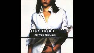 Baby Chaos - Love Your Self Abuse [Full Album] [HD]