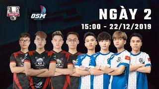 [OGN Super Match 2019] Ngày 2: Refund Gaming, Sky Gaming Daklak, OGN Entus Force, SKT T1...