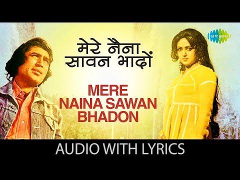 mere-naina-sawan-bhadon-with-lyrics-|-मेरे-नैना-सावन-भादों-|-lata-mangeshkar-|-mehbooba