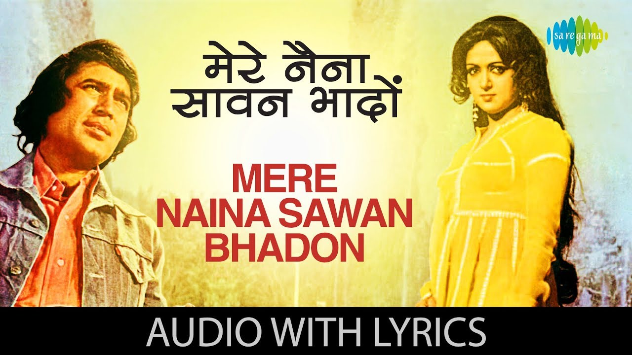 Download Mere Naina Sawan Bhadon with lyrics   मेरे नैना सावन भादों   Lata Mangeshkar   Mehbooba