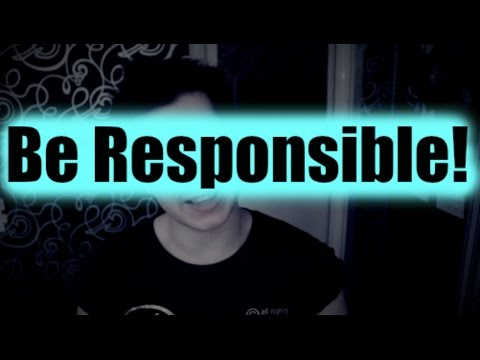 Be Responsible (Motivational Talk: Taking Responsibility of Your Life)