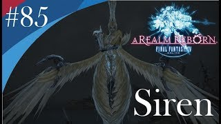 Final Fantasy XIV - Playthrough (ITA) #85 - Siren