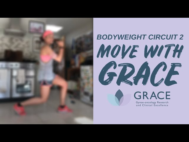 Move With GRACE: Body Weight Circuit 2 with Nancy