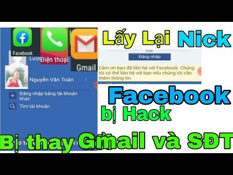 lấy lại facebook bị hack đã đổi thông tin email - Cách Lấy lại Nick FACEBOOK Bị HACK - Khi Bị thay Đổi Thông tin Đăng Nhập Gmail & Số Điện Thoại