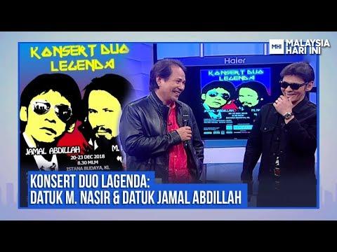 Konsert Duo Lagenda: Datuk M. Nasir & Datuk Jamal Abdillah | MHI (4 Disember 2018)