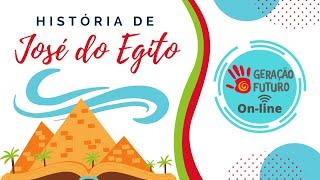 Geração Futuro On-line - José do Egito (Dom, 11/04)