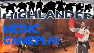 How2Highlander! Highlander Medic (9v9 TF2 Gameplay)
