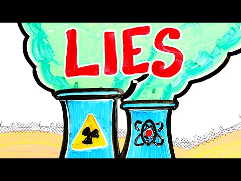 The Biggest Lie About Nuclear Energy