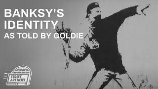 Banksy's Identity May Have Accidentally Been Revealed By Goldie