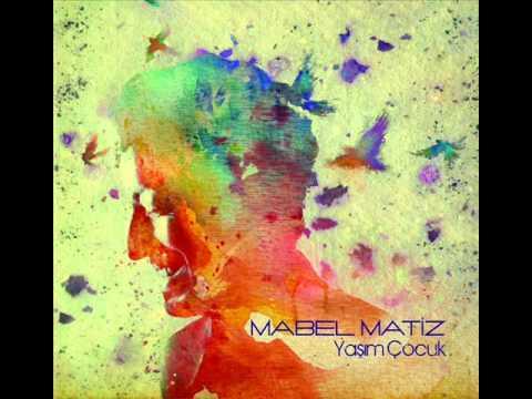 Mabel Matiz - Kerem Gibi (Yaşım Çocuk)