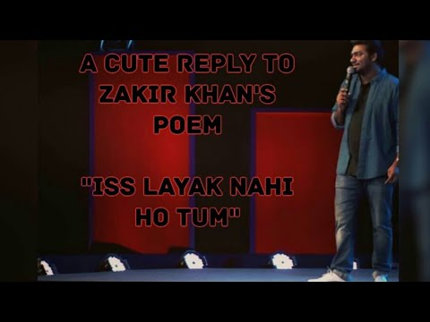 Zakir Khan : a cute reply to his poem🙄,