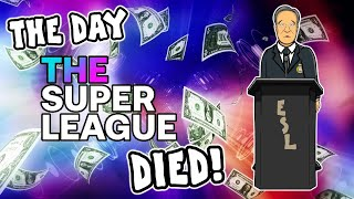 🥂⚽️The Day The Super League Died!⚽️🥂