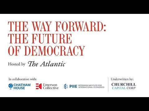The Way Forward: The Future Of Democracy