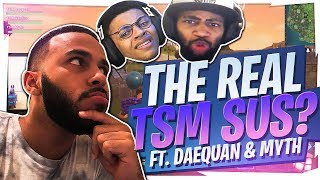WHO'S THE MOST SUS IN TSM? FUNNIEST SQUAD FT. DAEQUAN & MYTH (Fortnite BR Full Game)