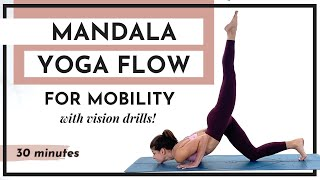 Mandala Yoga Flow for Mobility • with vision drills! • 30 minutes