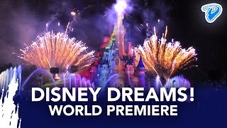 Disney Dreams! Disneyland Paris World Premiere 2012 full show (20th Anniversary)