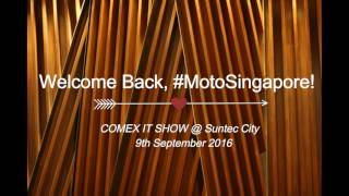 Motorola booth at Singapore's Comex 2016! - Quick Look【HD】