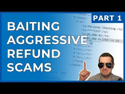 Baiting Aggressive Refund Scammers Part 1.